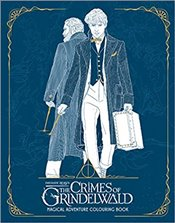 Fantastic Beasts : The Crimes of Grindelwald : Magical Adventure Colouring Book -