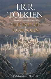Fall of Gondolin - Tolkien, J. R. R.