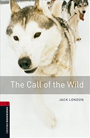 Oxford Bookworms Library: Level 3:: The Call of the Wild audio pack - London, Jack