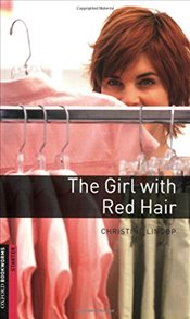 Oxford Bookworms Library : Starter Level : The Girl with Red Hair (Oxford Bookworms ELT) - Lindop, Christine