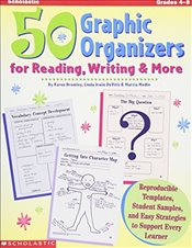 50 Graphic Organizers for Reading, Writing and More - Bromley, Karen DAngelo