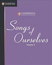 Songs of Ourselves : Volume 2 (Cambridge International Examinations) - Examinations, Cambridge International