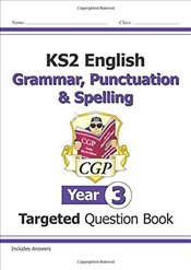 KS2 English Targeted Question Book: Grammar, Punctuation & Spelling - Year 3 (CGP KS2 English) - Books, CGP