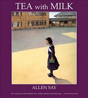Tea with Milk (Rise and Shine) - Say, Allen