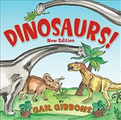 Dinosaurs! : Second Edition - Gibbons, Gail