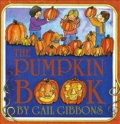 Pumpkin Book - Gibbons, Gail