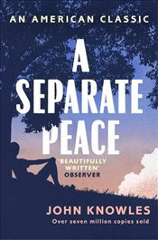 Separate Peace : As heard on BBC Radio 4 (AN AMERICAN CLASSIC) - Knowles, John