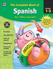 Complete Book of Spanish, Grades 1 - 3 -