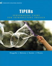 TIPERs : Sensemaking Tasks for Introductory Physics (Educational Innovation) - Hieggelke, C J