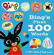 Bing's First 100 Words: A lift-the-flap book (Bing) -