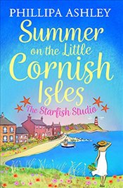Summer on the Little Cornish Isles : The Starfish Studio - Ashley, Phillipa