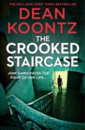 Crooked Staircase : Jane Hawk Thriller, Book 3 - Koontz, Dean