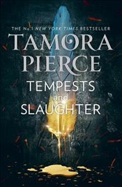 Tempests and Slaughter (The Numair Chronicles, Book 1) - Pierce, Tamora