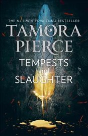 Tempests and Slaughter : The Numair Chronicles : Book 1 - Pierce, Tamora
