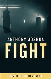 Fight - Joshua, Anthony