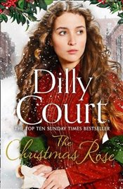 Christmas Rose (The River Maid, Book 3) - Court, Dilly