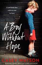 Boy Without Hope - Watson, Casey