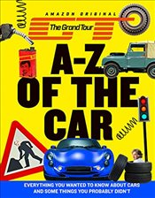 Grand Tour A-Z of the Car -