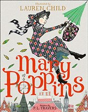 Mary Poppins : Illustrated Gift Edition - Travers, P. L.