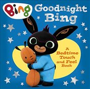 Goodnight, Bing: Touch-and-feel book (Bing) -