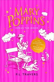 Mary Poppins Opens the Door (Mary Poppins 3) - Travers, P. L.