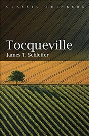 Tocqueville : Classic Thinkers - Schleifer, James