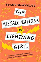 Miscalculations Of Lightning Girl - McAnulty, Stacy