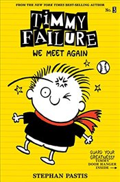 Timmy Failure : We Meet Again - Pastis, Stephan