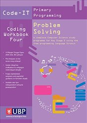 Code-It Workbook 4 : Problem Solving using Scratch (Code-IT Primary Programming) - Bagge, Phil