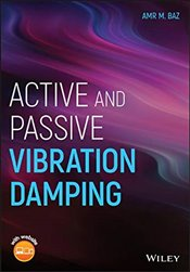 Active and Passive Vibration Damping - Baz, Amr M.