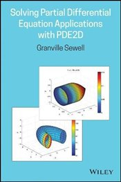 Solving Partial Differential Equation Applications with PDE2D - Sewell, Granville