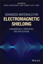 Advanced Materials for Electromagnetic Shielding : Fundamentals, Properties, and Applications - Jaroszewski, Maciej