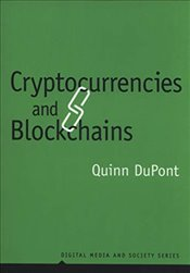 Cryptocurrencies and Blockchains - DuPont, Quinn