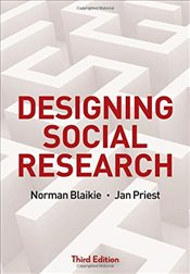 Designing Social Research : The Logic of Anticipation - Blaikie, Norman