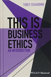 This is Business Ethics : An Introduction   - Scharding, Tobey