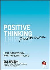Positive Thinking Pocketbook  - Hasson, Gill