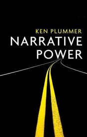 Narrative Power : The Struggle for Human Value - Plummer, Ken