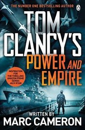 Tom Clancys Power and Empire : Inspiration for the Thrilling Amazon Prime Series Jack Ryan - Cameron, Marc