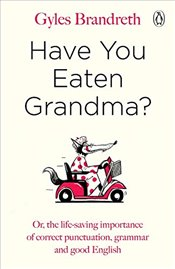 Have You Eaten Grandma - Brandreth, Gyles