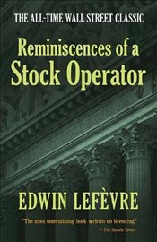 Reminiscences of a Stock Operator - Lefèvre, Edwin