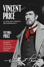 Vincent Price : A Daughters Biography - Price, Victoria