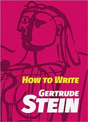 How to Write - Stein, Gertrude