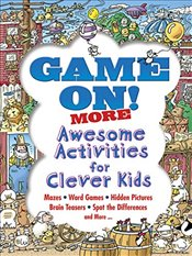 Game On! MORE Awesome Activities for Clever Kids  - Merrell, Patrick