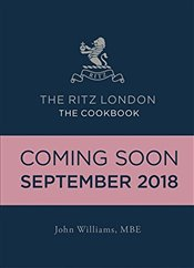 Ritz London : The Cookbook - Williams, John
