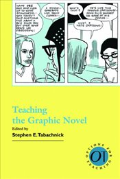 Teaching the Graphic Novel - Tabachnick, Stephen