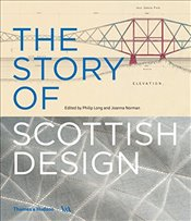 Story of Scottish Design   - Long, Philip