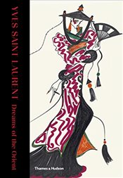Yves Saint Laurent : Dreams of the Orient - Samuel, Aurélie