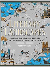 Literary Landscapes : Charting the Topography of Classic Literature - Books, Modern