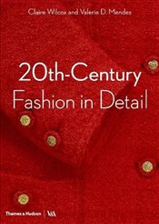 20th-Century Fashion in Detail   - Wilcox, Claire