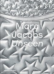 Marc Jacobs : Unseen - Fairer, Robert